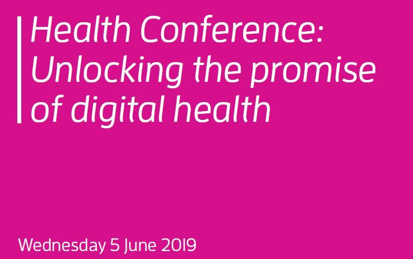 Health Conference 2019 - Unlocking the promise of digital
